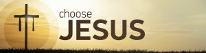 choose-jesus-banner